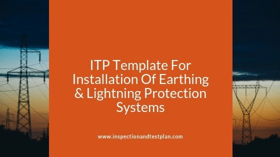 Inspection And Test Plan Template For Earthing & Lightning Protection Systems